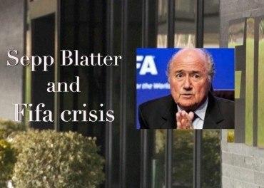 Sepp Blatter and Fifa crisis