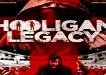 Hooligan Legacy trailer