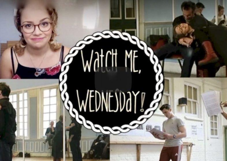 Watch Me, Wednesday