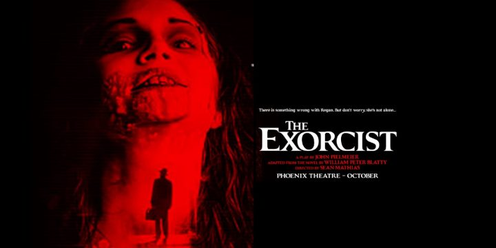 The Exorcist Phoenix Theatre