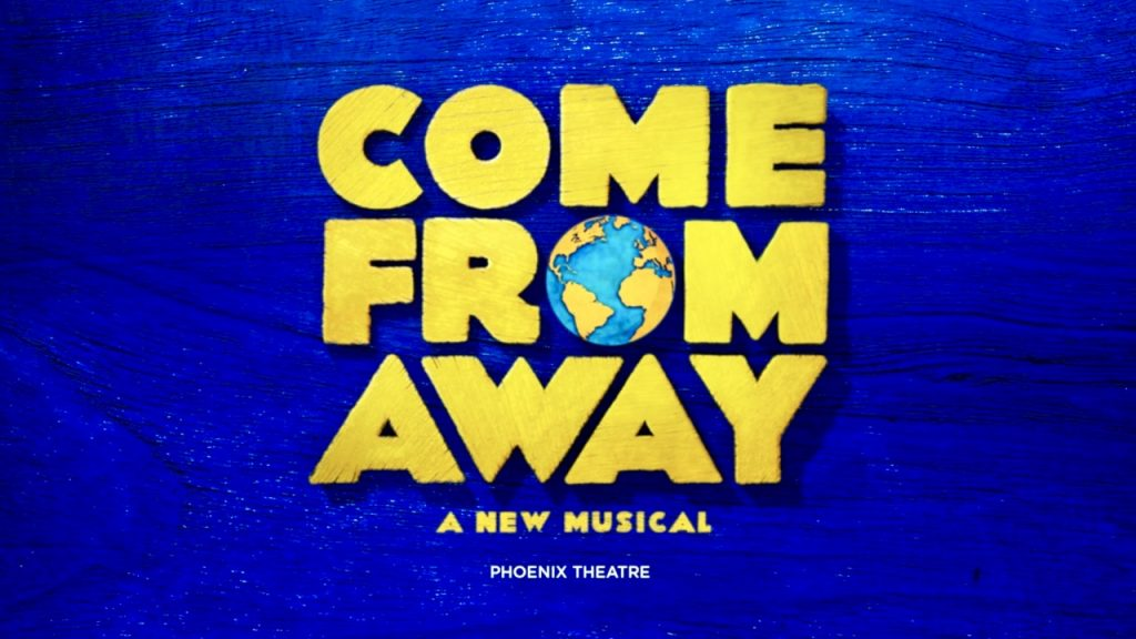 Come From Away -  Phoenix Theatre