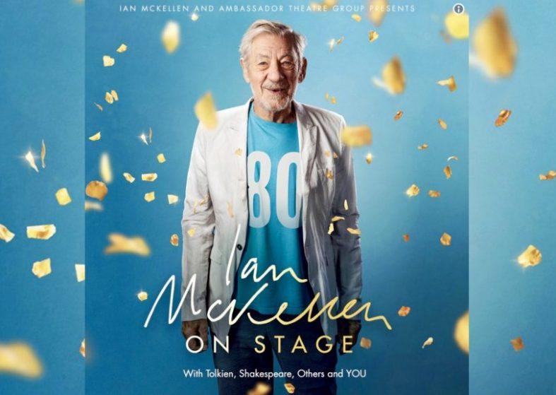 Ian McKellen On Stage - UK Tour 2019