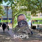 Karen Cancer Easing of Lockdown Shops