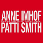 NYE 2021: Anne Imhof - Patti Smith - Circa New Years special