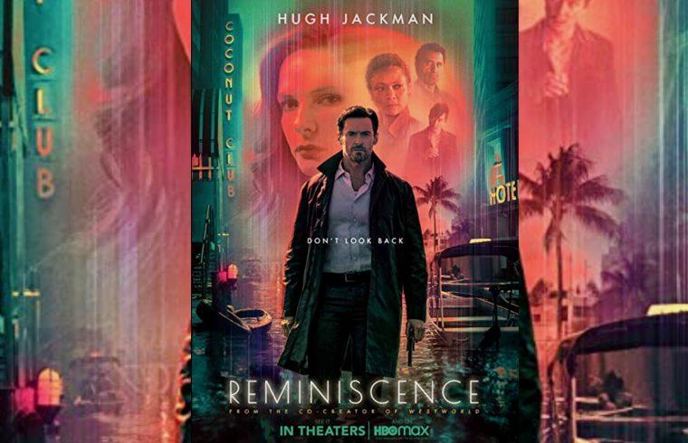 Reminiscence Trailer
