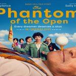 The Phantom of the Open - Trailer